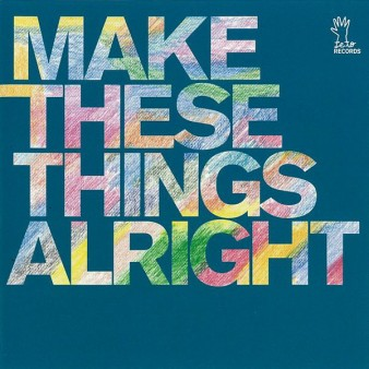make_these_things_alright